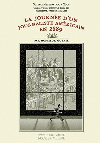La Journée d'un journaliste américain en 2889