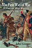 The First Way of War: American War Making on the...