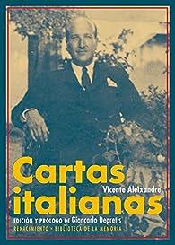 Cartas italianas de Vicente Aleixandre par Vicente Aleixandre