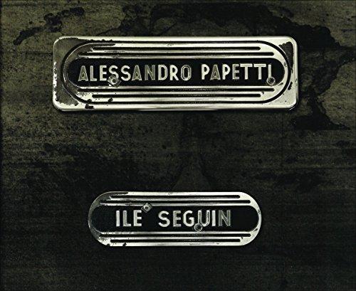 Alessandro Papetti - le Seguin
