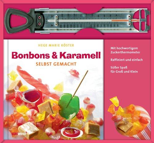 Bonbons & Karamell selbst gemacht