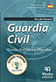Guardia Civil. Escala de Cabos y Guardias. Test del Temario. Quinta Edición