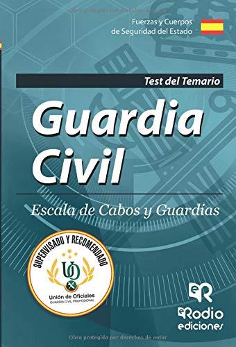 Guardia Civil. Escala de Cabos y Guardias. Test del Temario. Quinta Edición por Unión de Oficiales de la Guardia Civil Profesional