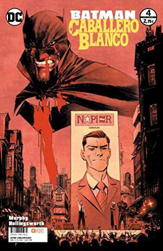 Batman: Caballero Blanco núm. 04 (de 8)