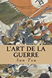 L'art de la Guerre - CreateSpace Independent Publishing Platform - 28/02/2017