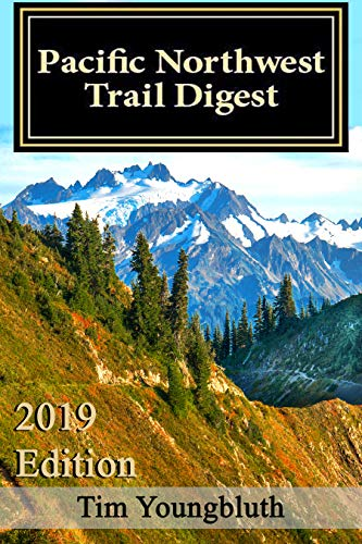 Pacific Northwest Trail Digest: 2019 Edition Trail Tips and Navigation Notes Descargar ebooks Epub