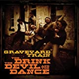 Graveyard Train: Drink the Devil & the Dance (Audio CD)