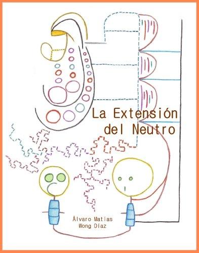 La Extensión del Neutro por Álvaro Matías Wong Díaz