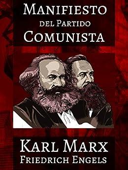 El Manifiesto del Partido Comunista (Illustrated) (Spanish Edition)