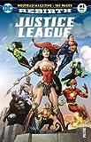 Justice league rebirth 01 la ligue de justice accueille de nouveaux membres !