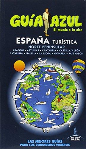 ESPAÑA TURÍSTICA NORTE (GUÍA AZUL)