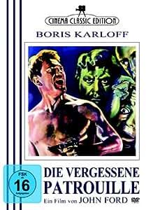 Die vergessene Patrouille - Boris Karloff *Cinema Classic Edition*