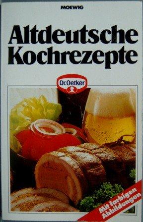 Dr. Oetker Kochbuch - Altdeutsche Kochrezepte