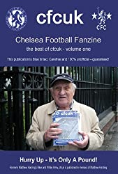 CHELSEA FOOTBALL FANZINE - THE BEST OF CFCUK - VOLUME ONE