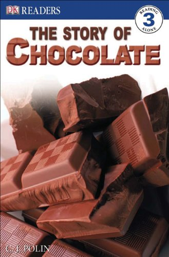 The Story of Chocolate (DK Readers: Level 3)
