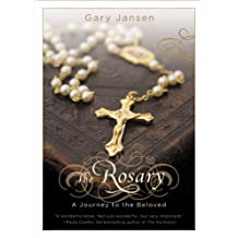 The Rosary: A Journey to the Beloved (Faithwords) (English Edition)