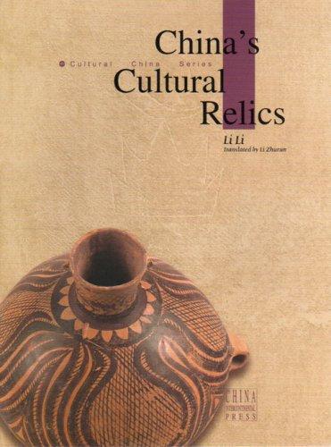 China's Cultural Relics (Cultural China series) par Li Li, Zhurun Li