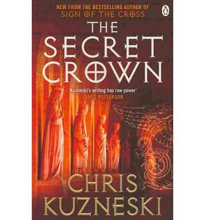 the-secret-crown-by-author-chris-kuzneski-september-2010