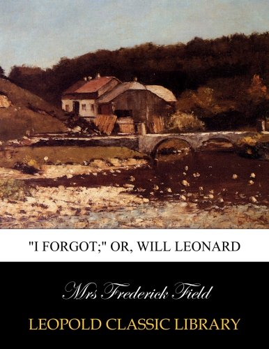 i-forgot-or-will-leonard