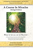 A Course in Miracles Abridged Edition: What if we all go to Heaven?