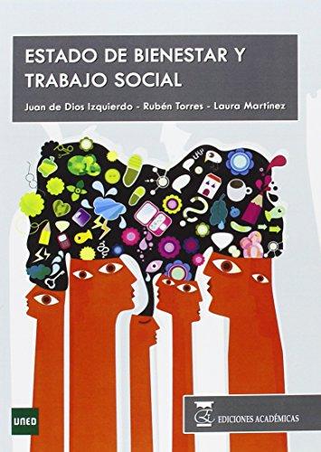 ESTADO DE BIENESTAR Y TRABAJO SOCIAL por JUAN DE DIOS IZQUIERDO