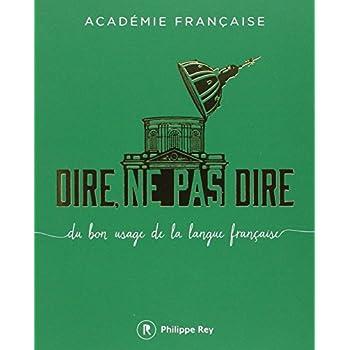 Dire, ne pas dire - volume 1 Du bon usage de la langue française (01)