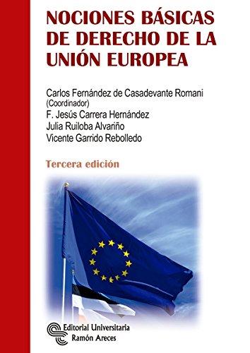 Nociones Básicas de Derecho de la Unión Europea (Manuales) por Carlos Fernández de Casadevante Romani