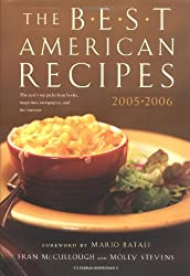 Best American Recipes 2005-2006: The Year's Top Picks from Books, Magazines, Newspapers, and the Internet