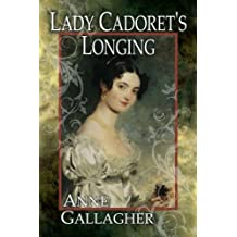 Lady Cadoret's Longing (The Reluctant Grooms Book 3)