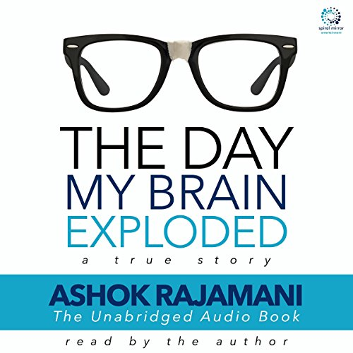 The Day My Brain Exploded  Audiolibri