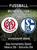 Das komplette Spiel: FSV Mainz 05 gegen FC Schalke 04