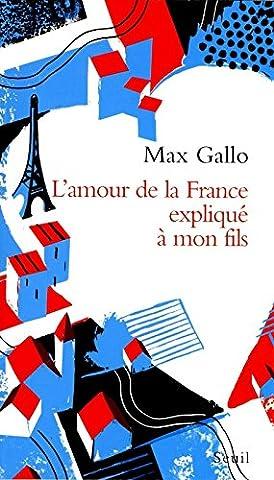 Max Mon Amour - L'Amour de la France expliqué à mon