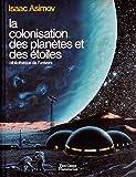 Image de La colonisation des planètes et des étoiles