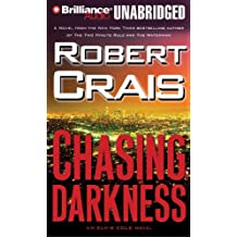 Chasing Darkness (Elvis Cole Novels)