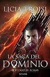 La saga del Dominio - 2. Il fuoco di Acrab