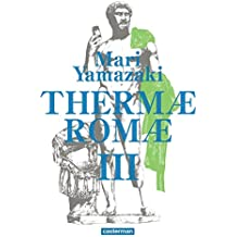 Thermae Romae, Intégrale Tome 3 :