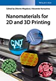 Nanomaterials for 2D and 3D Printing (English Edition)