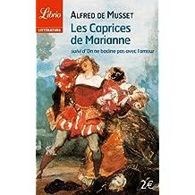 """Les Caprices de Marianne, suivi de """"On ne badine pas avec l'amour"""""""
