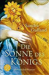 Die Sonne des Königs: Historischer Roman