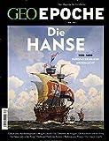 GEO Epoche (mit DVD) / GEO Epoche mit DVD 82/2016 - Hanse: DVD: Deutsche Hanse ? Die Supermacht des Mittelalters -