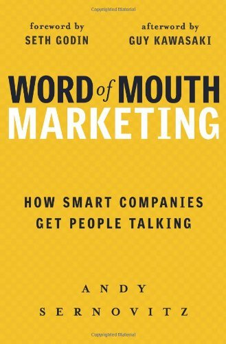 Portada del libro Word of Mouth Marketing: How Smart Companies Get People Talking by Andy Sernovitz (2006-11-01)