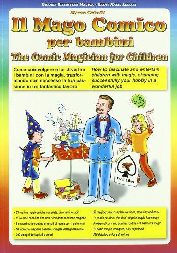 il-mago-comico-per-bambini-come-coinvolgere-e-far-divertire-i-bambini-con-la-magia-trasformando-con-