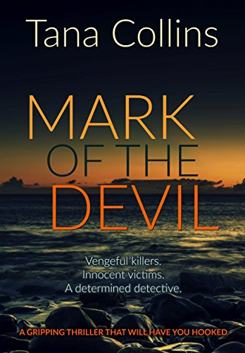Mark of the Devil: a gripping thriller that will have you hooked (Inspector Jim Carruthers Book 3) by [Collins, Tana]