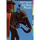 Les Rois Mages by Michel Tournier (1983-06-05)