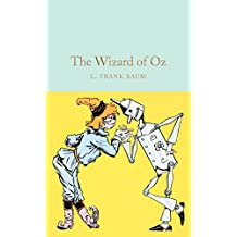 The Wizard of Oz (Macmillan Collector's Library Book 185)