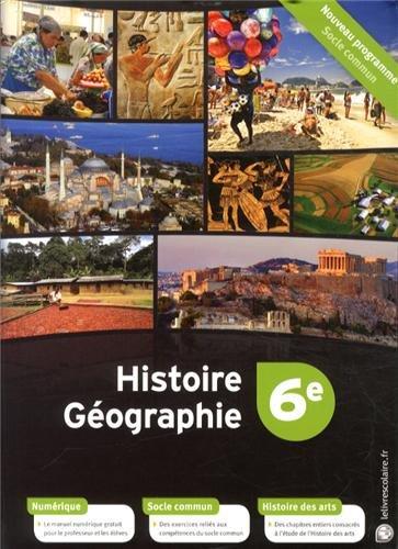 Histoire Géographie 6e : Manuel élève