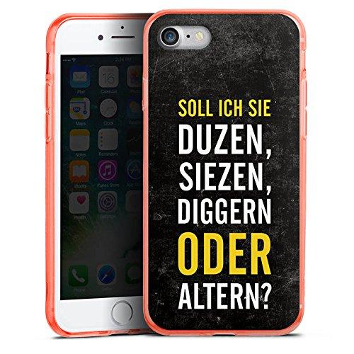 Apple iPhone 7 Silikon Hülle Case Schutzhülle Humor Lustig Sprüche Silikon Colour Case neon-orange