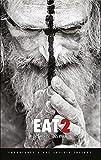 Eat 2 - Des morts et des vivants