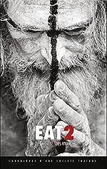 Eat 2 - Des morts et des vivants de Gilles Lartigot