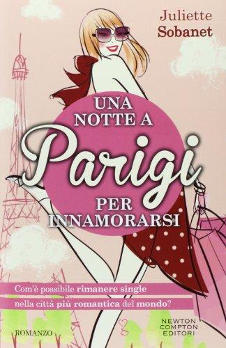Una notte a Parigi per innamorarsi pdf